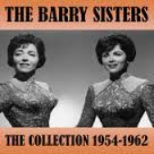 The Barry Sisters альбом The Collection 1954 - 1962
