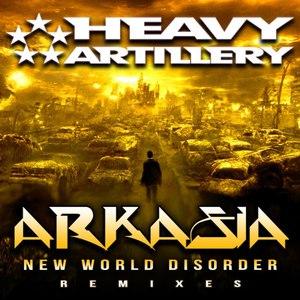 Arkasia альбом New World Disorder Remixes