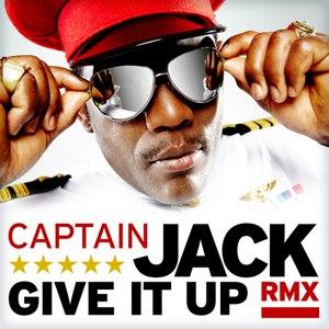 Captain Jack альбом Give It Up (Remix)