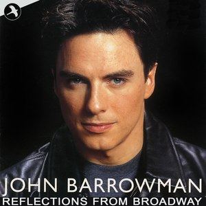 John Barrowman альбом Reflections from Broadway