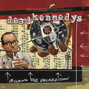 Dead Kennedys альбом Milking The Sacred Cow