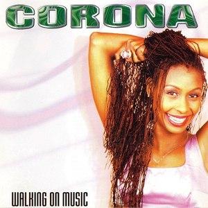 Corona альбом Walking on Music