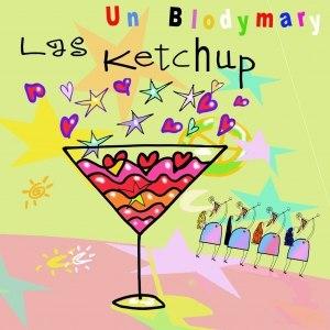 Las Ketchup альбом Un Blodymary