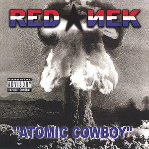 Rednek альбом Atomic Cowboy