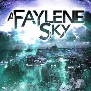 A Faylene Sky альбом A Faylene Sky