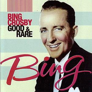 Bing Crosby альбом Good & Rare