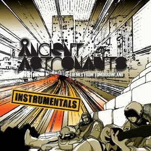 Ancient Astronauts альбом Themes From Tomorrowland (Instrumentals)
