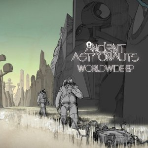 Ancient Astronauts альбом Worldwide EP