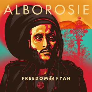 Alborosie альбом Freedom & Fyah