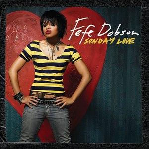Fefe Dobson альбом Sunday Love