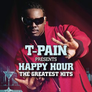 T-Pain альбом T-Pain Presents Happy Hour: The Greatest Hits