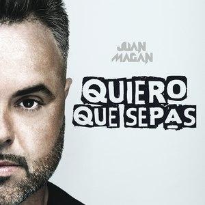 Juan Magan альбом Quiero Que Sepas