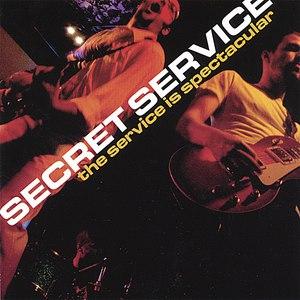 Secret Service альбом The Service is Spectacular