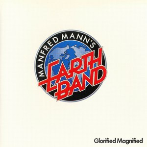 Manfred Mann's Earth Band альбом Glorified Magnified