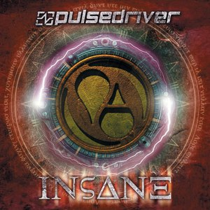 Pulsedriver альбом Insane