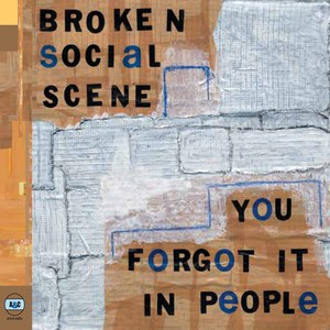 Broken Social Scene альбом You Forgot It In People