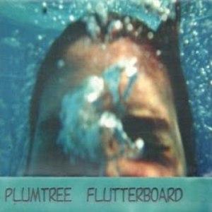 Plumtree альбом Flutterboard