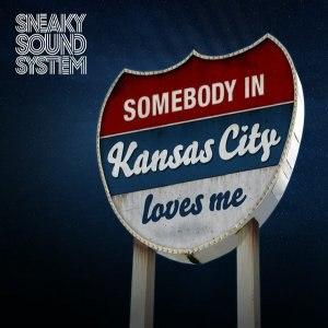 Sneaky Sound System альбом Kansas City