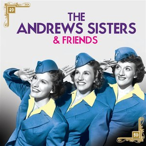 The Andrews Sisters альбом The Andrew Sisters & Friends