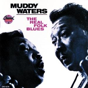 Muddy Waters альбом The Real Folk Blues