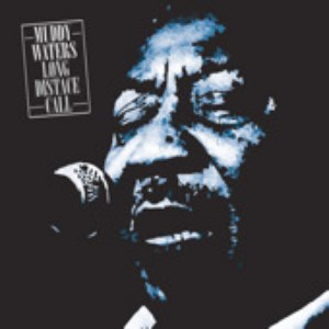 Muddy Waters альбом Muddy Waters Long Distant Call