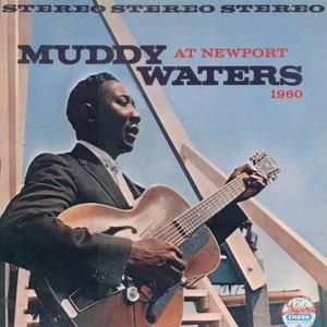 Muddy Waters альбом Muddy Waters At Newport 1960