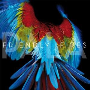 Friendly Fires альбом Pala