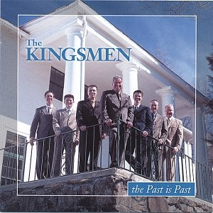 The Kingsmen альбом The Past Is Past