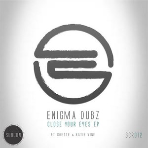 Enigma Dubz альбом Close Your Eyes EP