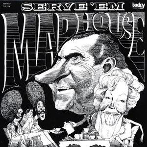 Madhouse альбом Serve 'Em