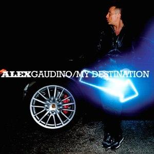 Alex Gaudino альбом My Destination