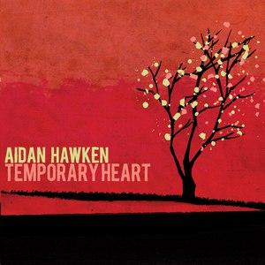 Aidan Hawken альбом Temporary Heart