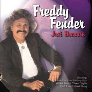 Freddy Fender альбом Just Because