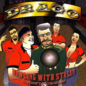 DRAGO альбом Bowling With Stalin
