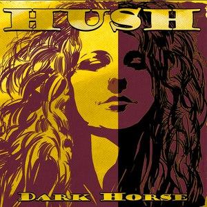 Hush альбом Dark Horse