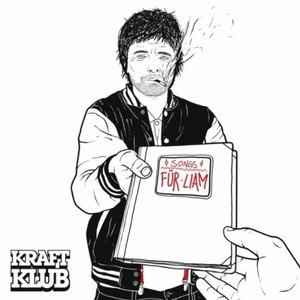 Kraftklub альбом Songs für Liam