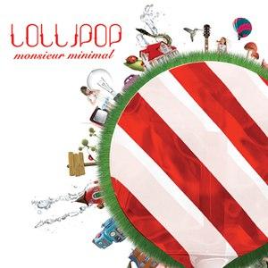Monsieur Minimal альбом Lollipop