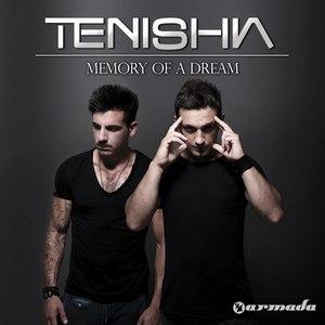 Tenishia альбом Memory Of A Dream