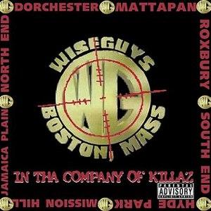 The Wiseguys альбом In Tha Company of Killaz