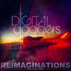 Digital Daggers альбом Reimaginations, Vol. 1
