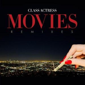 Class Actress альбом Movies (Remixes)