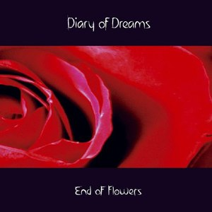 Diary Of Dreams альбом End of Flowers