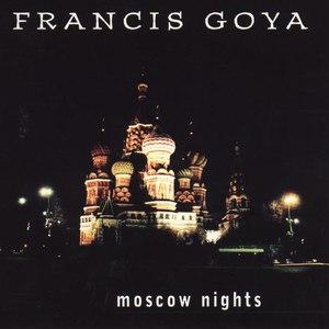 Francis Goya альбом Moscow Nights