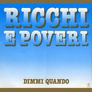 Ricchi E Poveri альбом Dimmi Quando