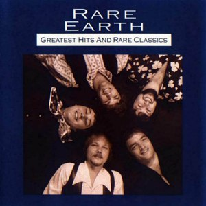 Rare Earth альбом Greatest Hits and Rare classics