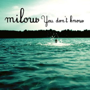 Milow альбом You Don't Know EP