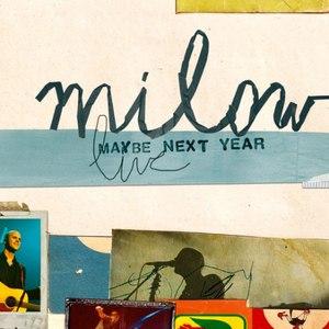 Milow альбом Milow Live