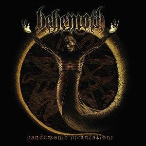 Behemoth альбом Pandemonic Incantations