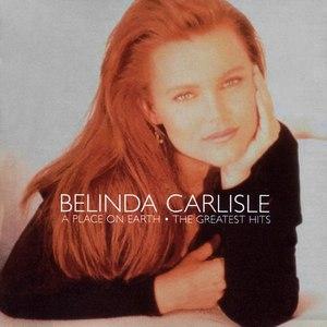 Belinda Carlisle альбом ...A Place On Earth - The Greatest Hits