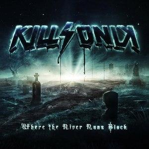 KillSonik альбом Where the River Runs Black